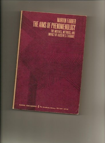 9780061312915: Aims of Phenomenology: The Motives, Methods and Impact of Husserl's Thought (Torchbooks)