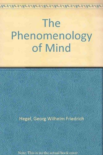 The Phenomenology of Mind.; J.B. Bataille, translator.: Hegel, G.W.F.