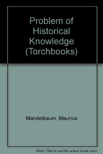 9780061313387: Problem of Historical Knowledge (Torchbooks)