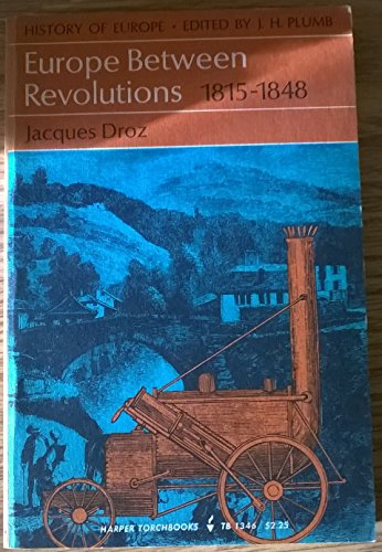 9780061313462: Europe Between the Revolutions 1815-1848