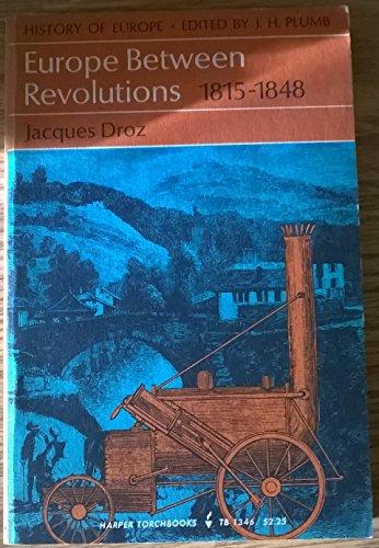 9780061313462: Europe Between the Revolutions 1815-1848