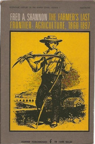 9780061313486: Farmer's Last Frontier: Agriculture, 1860-97 (Torchbooks)