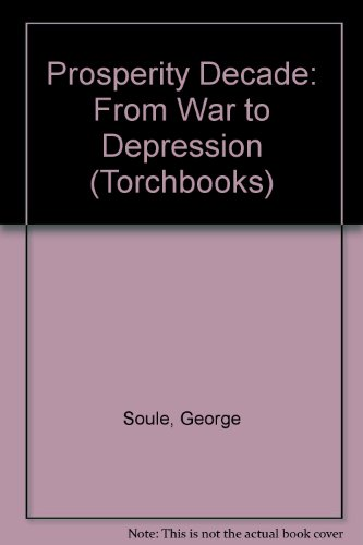 9780061313493: Prosperity Decade: From War to Depression (Torchbooks)