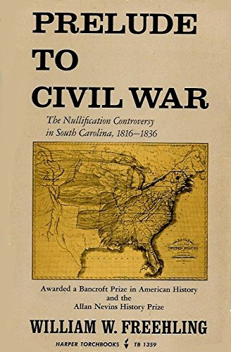 9780061313592: Prelude to Civil War the Nullification Controversy (Torchbooks)