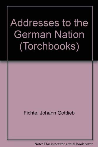 9780061313660: Addresses to the German Nation (Torchbooks)