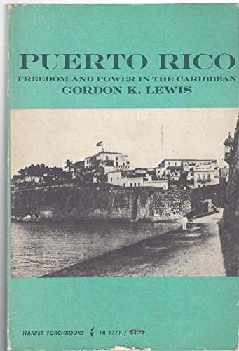 9780061313714: Puerto Rico Freedom and Power In the Caribbean