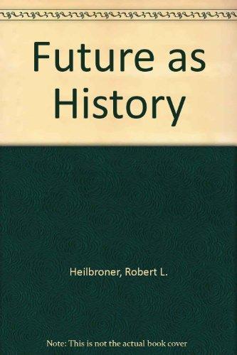 9780061313868: Future as History