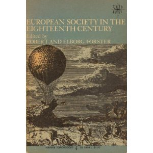9780061314049: European Society in the Eighteenth Century (Documentary History of W.Civilization)