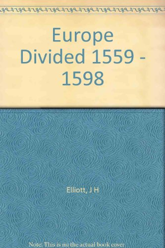 9780061314148: Europe Divided 1559 - 1598
