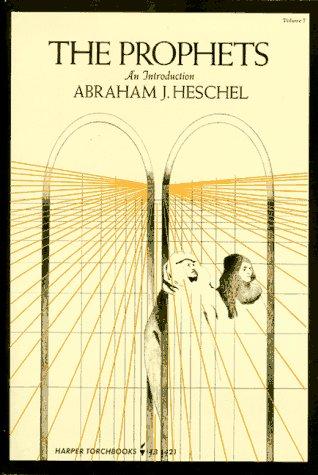 The Prophets: Abraham Joshua Heschel