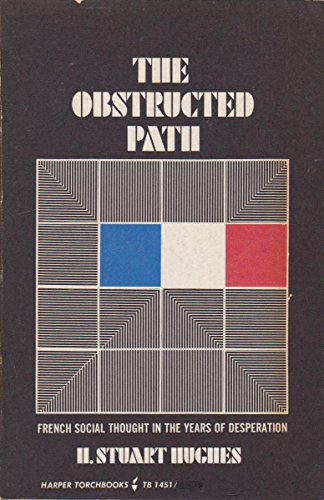 9780061314513: Obstructed Path: French Social Thought in the Years of Desperation 1930-1960 (Torchbooks)