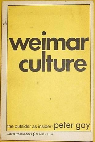 9780061314827: Weimar Culture:The Outsider As Insider