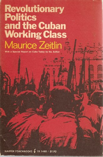9780061314889: Revolutionary Politics and the Cuban Working Class (Torchbooks)