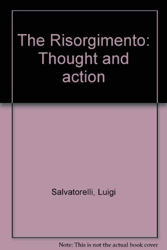 9780061314964: The Risorgimento: Thought and Action