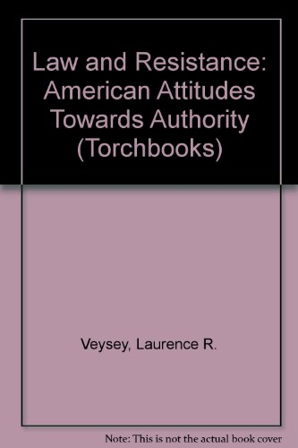 9780061315084: Law and Resistance: American Attitudes Towards Authority (Torchbooks)