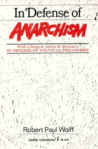 9780061315411: In Defense of Anarchism