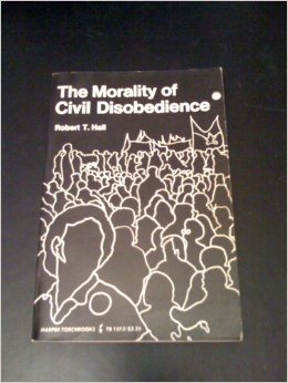 The Morality of Civil Disobedience