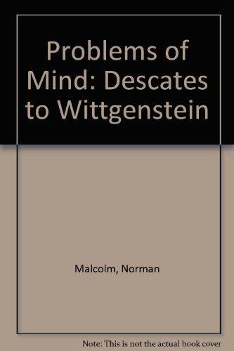 9780061315855: Problems of Mind: Descates to Wittgenstein