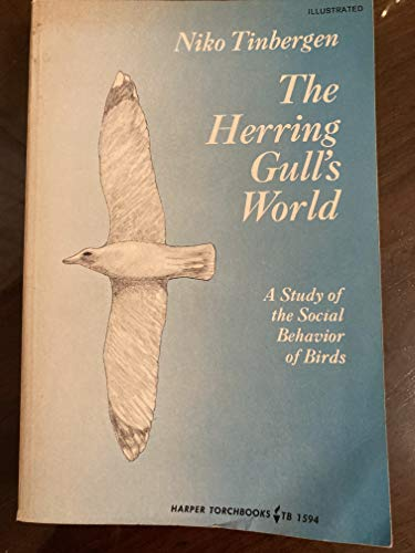9780061315947: The Herring Gull's World: A Study of the Social Behavior of Birds (The New Naturalist)