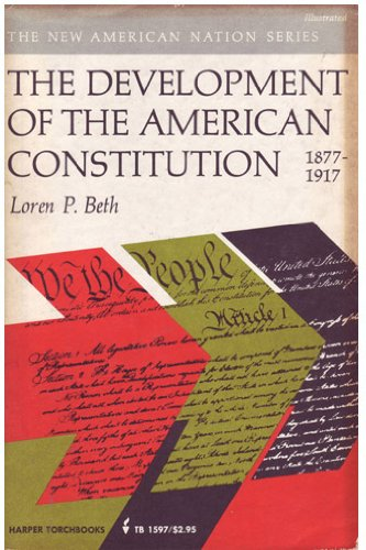 9780061315978: Development of the American Constitution, 1877-1917 (New American Nation)