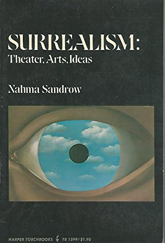 9780061315992: Surrealism: Theatre, Arts, Ideas (Torchbooks)