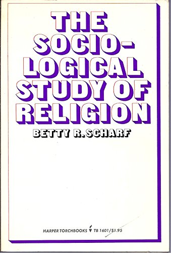 9780061316012: The Sociological Study of Religion