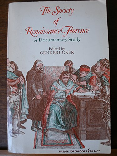 9780061316074: The Society of Renaissance Florence: A Documentary History (Torchbooks)