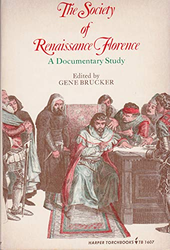 9780061316074: The Society of Renaissance Florence: A Documentary Study (Harper Torchbooks, Tb 1607)