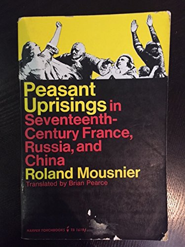 9780061316197: Peasant Uprisings: In Seventeenth-Century France, Russia, and China