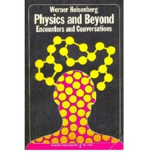 9780061316227: Physics and Beyond: Encounters and Conversations