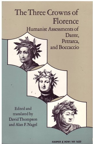 9780061316234: The Three Crowns of Florence : Humanist Assessments of Dante, Petrarca, and Boccaccio