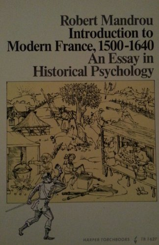 9780061316272: Introduction to Modern France, 1500-1640: An Essay in Historical Psychology