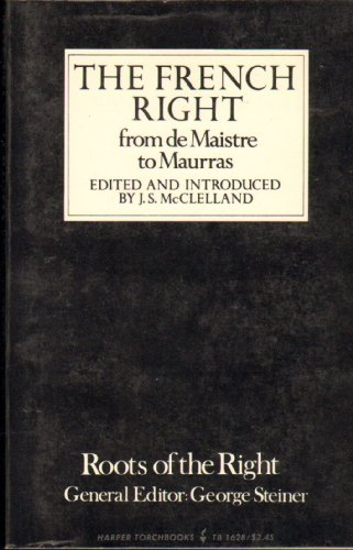 9780061316289: French Right from De Maistre to Maurras, The