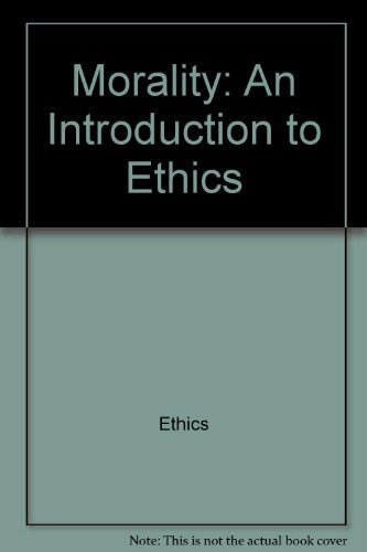 9780061316326: Morality: an introduction to ethics (Harper torchbooks, TB 1632)