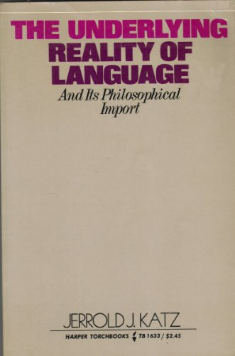 9780061316333: The underlying reality of language and its philosophical import, (Harper essays in philosophy)