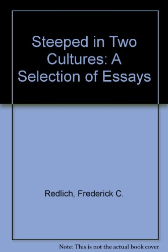 9780061316371: Steeped in Two Cultures: A Selection of Essays