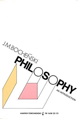 Philosophy: An Introduction (Torchbooks): Bochenski, Joseph M.O.P.