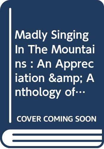 9780061316401: Madly Singing In The Mountains : An Appreciation & Anthology of Arthur Waley