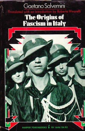 The Origins of Fascism in Italy: Salvemini, Gaetano