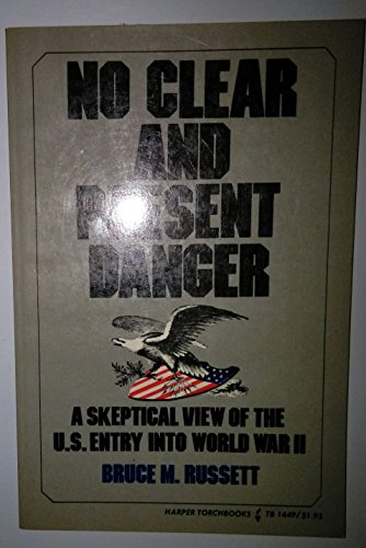 9780061316494: No Clear and Present Danger; A Skeptical View of the United States Entry into World War II (Harper Torchbooks, Tb 1649)