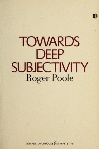 9780061316760: Towards deep subjectivity