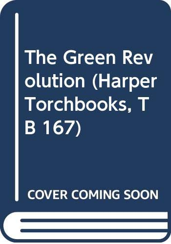 9780061316791: The Green Revolution (Harper Torchbooks, TB 167)