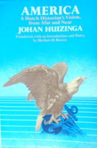 9780061316807: America: A Dutch Historian's Vision, from Afar and Near