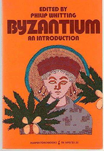 9780061316951: Byzantium: An Introduction.