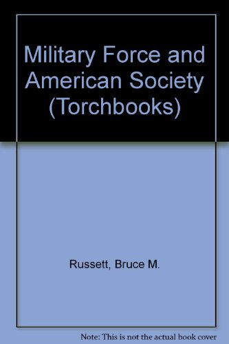 9780061317194: Military Force and American Society (Torchbooks)