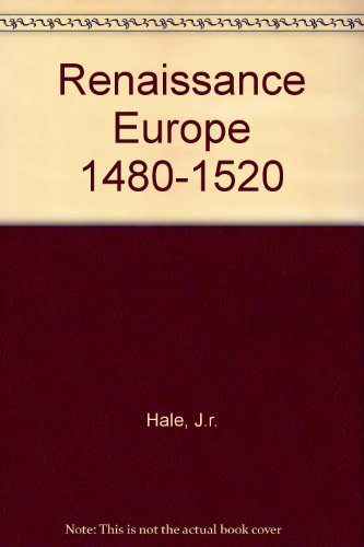 9780061317347: Renaissance Europe: Individual and Society, 1480-1520
