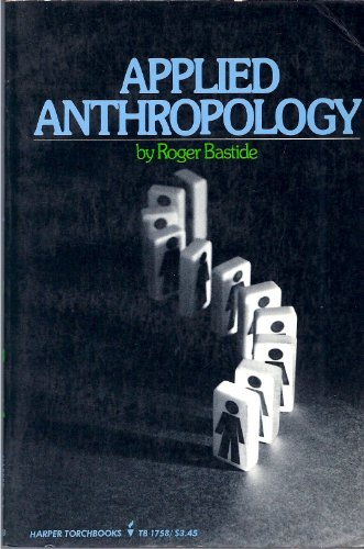 Applied Anthropology: Bastide, Roger