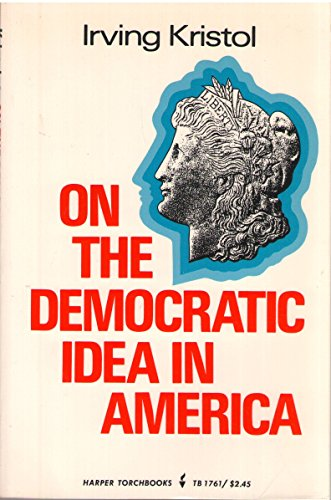 9780061317613: On the Democratic Idea in America (Torchbooks)