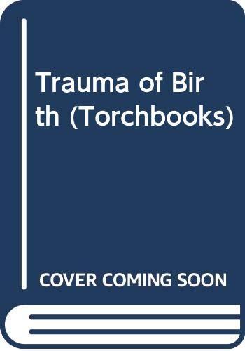 9780061317767: Trauma of Birth (Torchbooks)