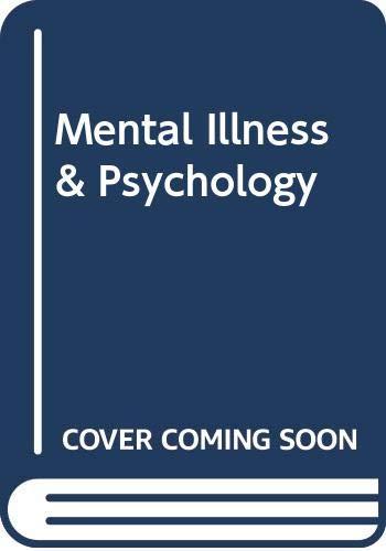 9780061318016: Mental Illness & Psychology